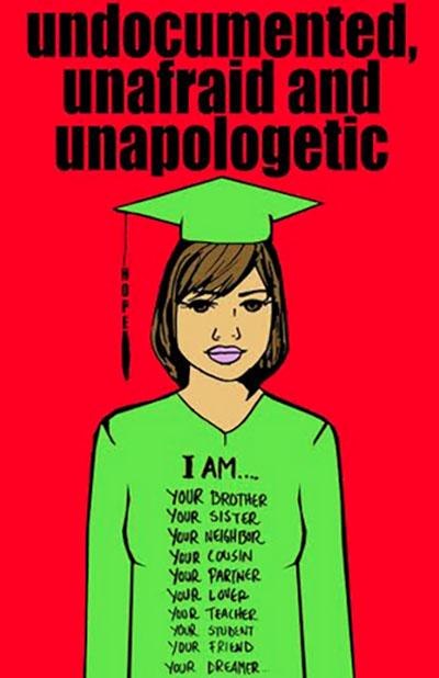 Undocumented, Unafraid and Unapologetic, illustration by Julio Salgado