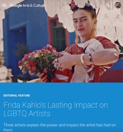 Google Arts & Culture: Frida Kahlo's lasting impact on LGBTQ artists