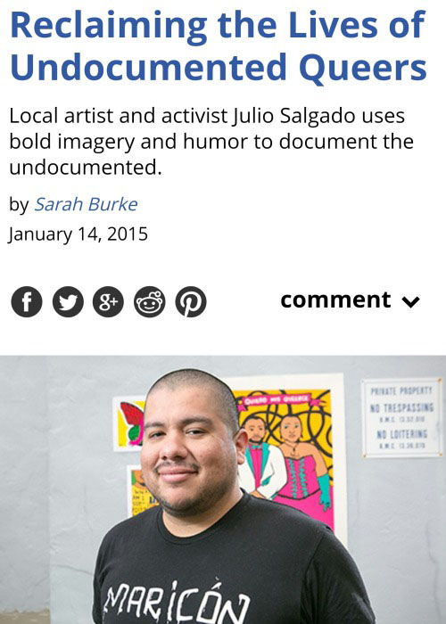 Julio Salgado, reclaiming the lives of undocumented queers