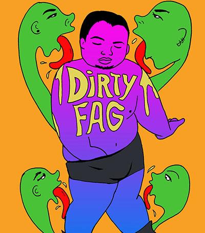 Dirty Fag, 2014.