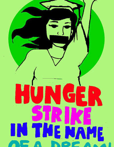 Hunger Strike In The Name Of a Dream, 2010.