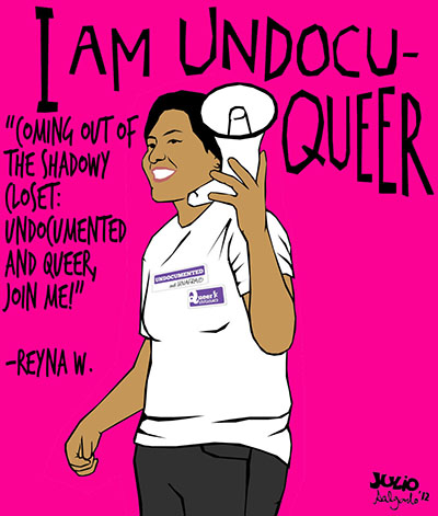 I Am Undocuqueer: Reyna, 2012.
