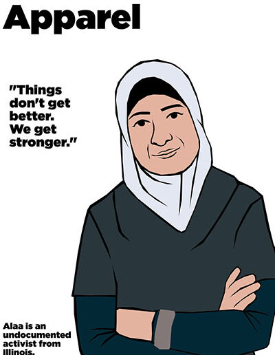 Undocumented Apparel: Alaa, 2012.